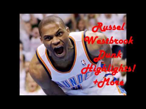Russel Westbrook Dunk Highlight + More Move B*tch Get Out The WayLudacris