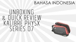 Unboxing Kalibre Physx Series 07 - Tas Sepeda