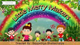 Little Merry Makers | Bengali Nursery Rhymes | Bangla Kids Songs | Audio Learning | H.T.Cassette
