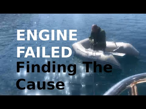 Our ENGINE FAILED Finding The Cause - Ep 8 Sailing With Thankfulness