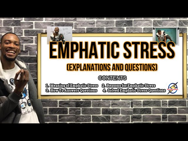 Emphatic Stress | Detailed Explanations & Questions