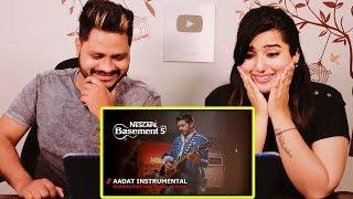 Indian Reaction On AADAT INSTRUMENTAL | BHANWARAY feat. Goher Mumtaz ¦ NESCAFÉ Basement Season 5