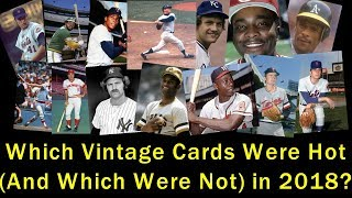 Which Vintage Baseball Cards (I Tracked) Were Hot in 2018