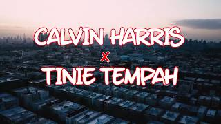 Transition Tuesday - Calvin Harris // Tinie Tempah