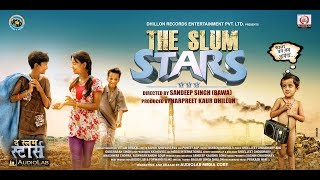 The Slum Stars | Official Trailer | Bollywood Movie | Releasing On 7th July 2017