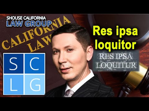 "What is ""res ipsa loquitor""?"