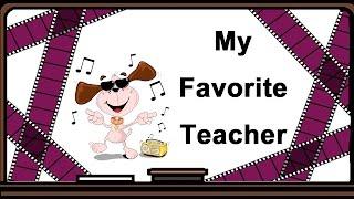 Стихотворение: My Favorite Teacher - Моей любимой учительнице