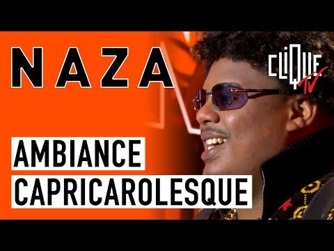 Youtube: Naza: Ambiance Capricarolesque – CLIQUE & CHILL