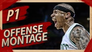 Isaiah Thomas Offense Highlights Montage 2016/2017 (Part 1) - MVP CANDIDATE!