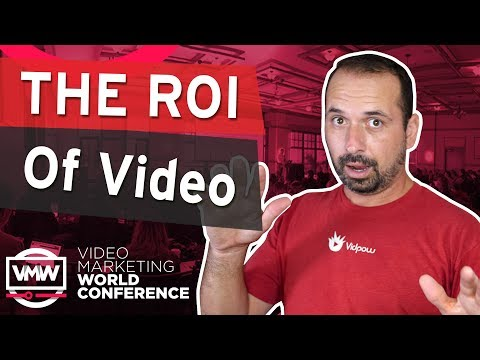 The ROI of Video by Jeremy Vest (Full Presentation) Video Marketing World Conference