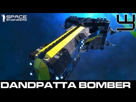 Space Engineers - Building a Fleet - Dandpatta Medium Bomber