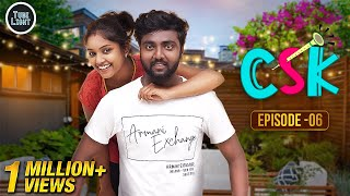 CSK EPISODE 06 | Romantic Web Series | Cool & Spicy Kalyanam | Attagasangal | Tube Light