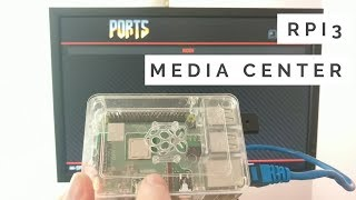 Build a Raspberry Pi 3 Media Center
