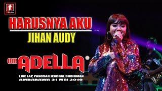 [5.40 MB] HARUSNYA AKU JIHAN AUDY TERBARU OM ADELLA LIVE AMBARAWA 2019