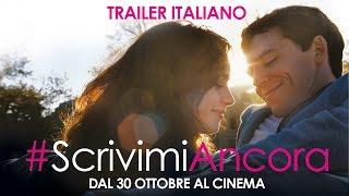#scrivimiancora - trailer italiano ufficiale [hd]