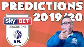 MY 2019-20 EFL LEAGUE 1 PREDICTIONS