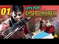 First Mission | Let's Play Dishonored: Death of the Outsider - Gameplay: Part 01