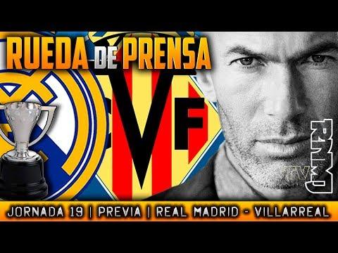 Rueda de prensa de Zidane previa : Real Madrid - Villarreal