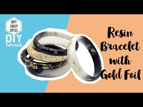 DIY Tutorial-How to Make a Resin Bracelet with Gold Foil!