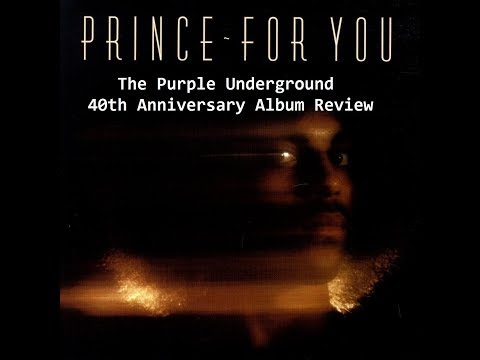 Prince | For You | 40th Anniversary Album Review