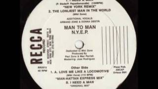 Man 2 Man - I Need A Man (New York Remix)