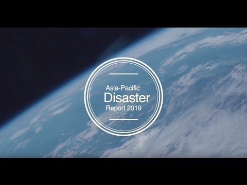 Asia - Pacific Disaster Report 2019
