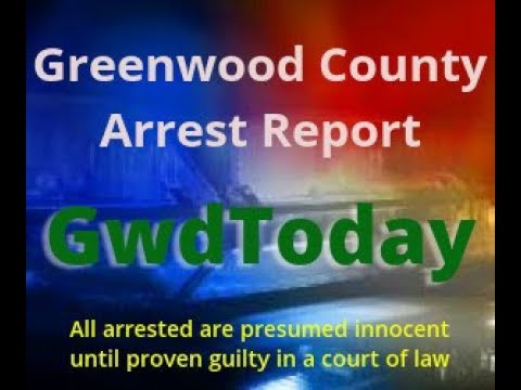 Greenwood County Arrest Report May 20,2019 - GwdToday