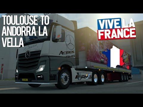 ETS2 | Toulouse to Andorra la Vella | 1080p 60fps G920