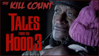 Tales From the Hood 3 (2020) KILL COUNT