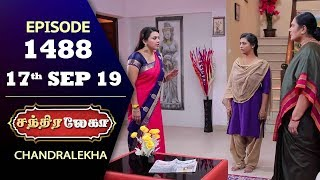 CHANDRALEKHA Serial | Episode 1488 | 17th Sep 2019 | Shwetha | Dhanush | Nagasri | Arun | Shyam