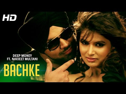 Thumbnail: Deep Money ft. Navjeet Multani - Bachke | Official Full Video | New Punjabi Songs 2014