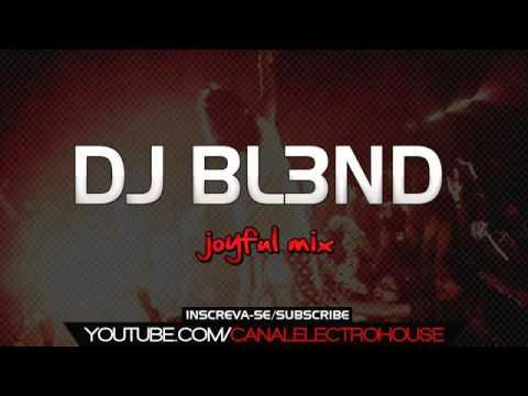 DJ BL3ND   JOYFUL MIX THIS IS MONSTER! 2012 2013