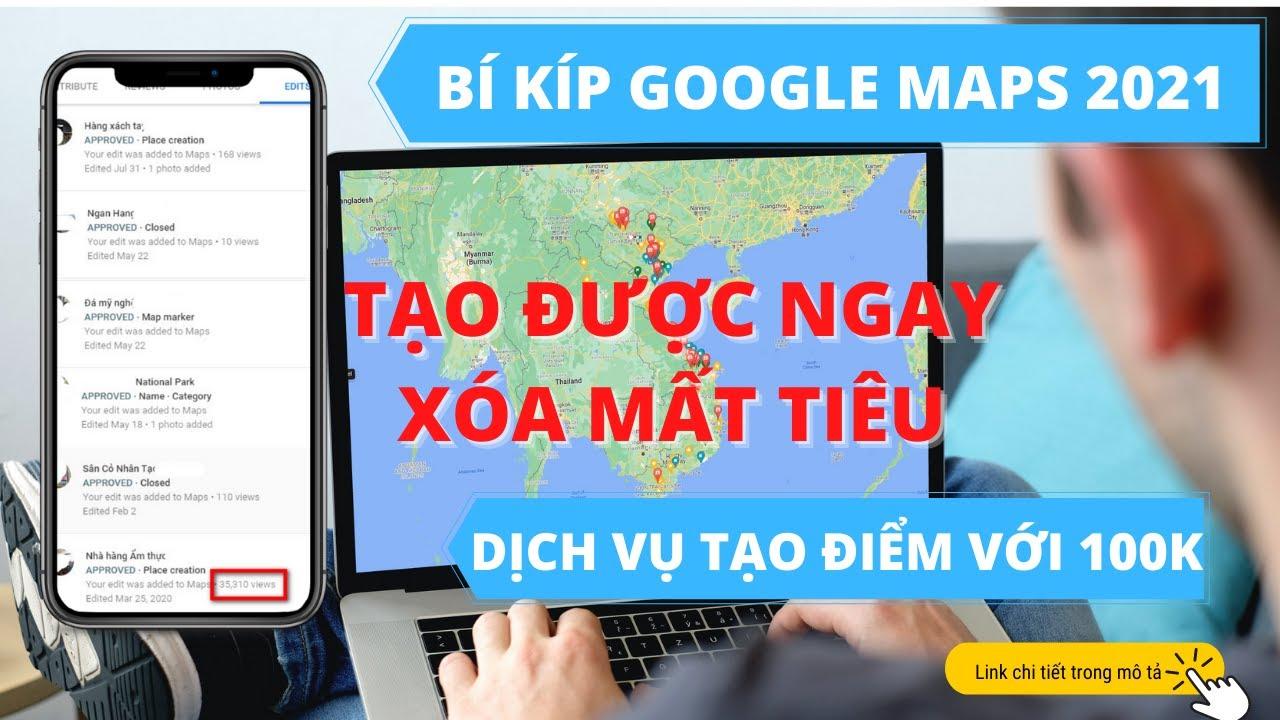 Hướng dẫn thêm sửa xóa điểm trên google maps được phê duyệt nhanh nhất