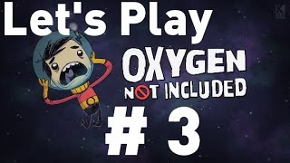 Oxygen Not Included Alpha - Episode 3