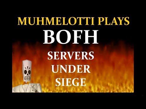 BOFH - Servers under siege (045650p)