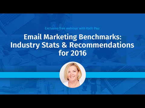 Kath Pay about Email Marketing Benchmarks: Industry Stats & Recommendations for 2016 [Webinar]