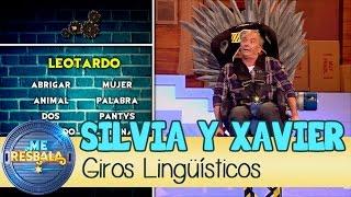 Me Resbala - Giros Lingüísticos: Xavier Deltell y Silvia Abril