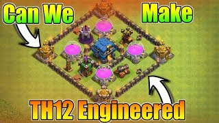 Can we Make TH12 Engineered Base | Is It Possible Or Not | Explained In Hindi