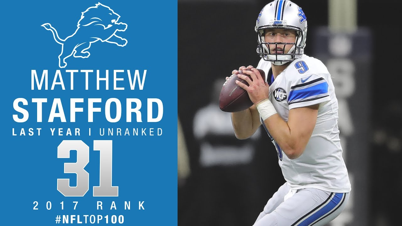 31 Matthew Stafford QB Lions Top 100 Players of 2017