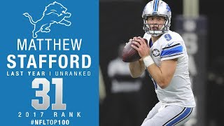 #31: Matthew Stafford (QB, Lions) | Top 100 Players of 2017 | NFL