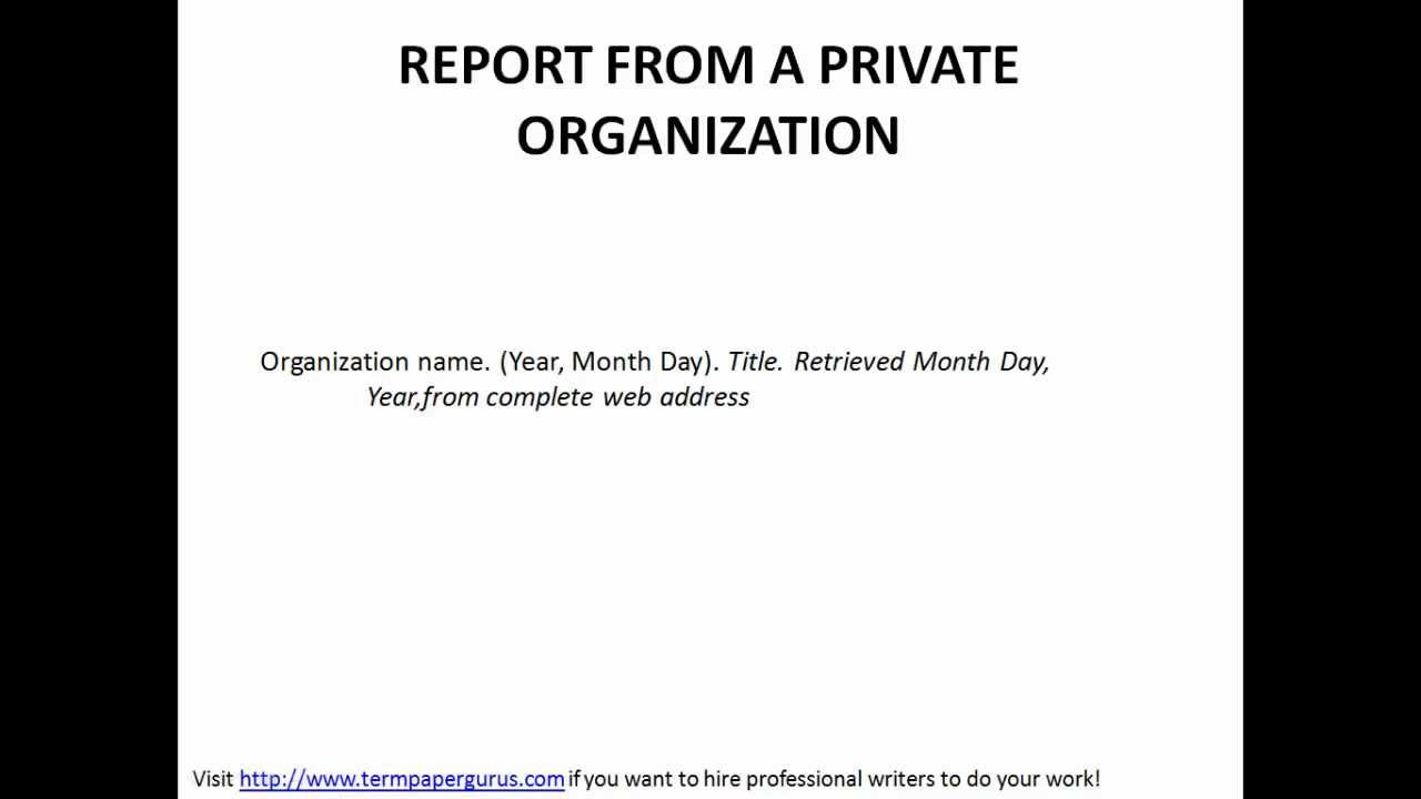 How To Cite In Apa Report From A Private Organization