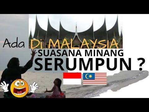SUASANA MINANG di MALAYSIA ketika perjalanan MENUJU PANTAI PORT DICKSON, SEREMBAN