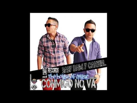 Baby Dam Y Cartiel - Conmigo No Va