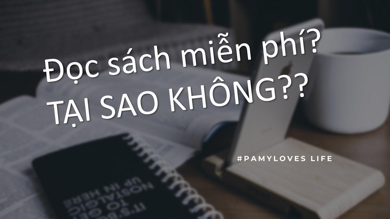 LÀM SAO ĐỂ ĐỌC SÁCH MIỄN PHÍ? ♡ HOW TO READ BOOKS FOR FREE? ♡ Góc nhỏ của Pamy