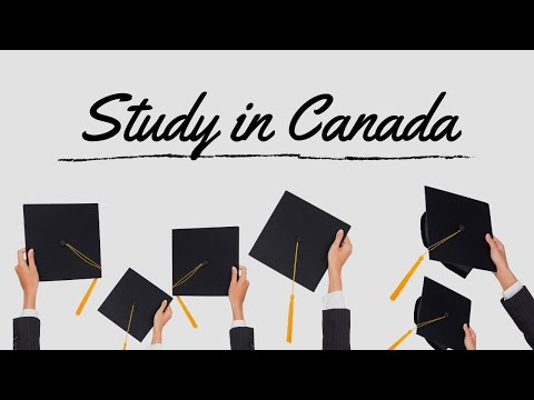 Study In Canada - How To Obtain A Canadian Study Permit