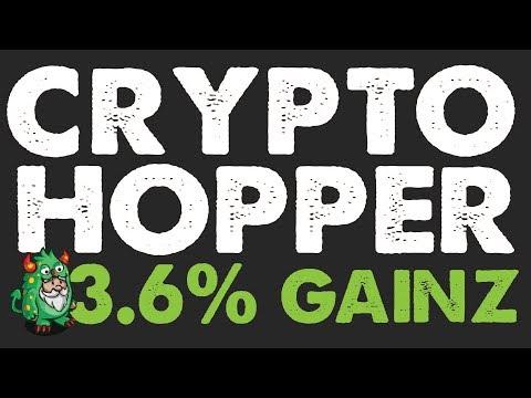 CryptoHopper – 3.6% Gains! Not to Shabby Hoppa.