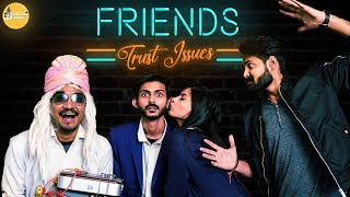 Friends Trust Issues || Time Machine || Swagger Sharma
