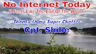 No Internet Today | It Feels Like The End Of The World