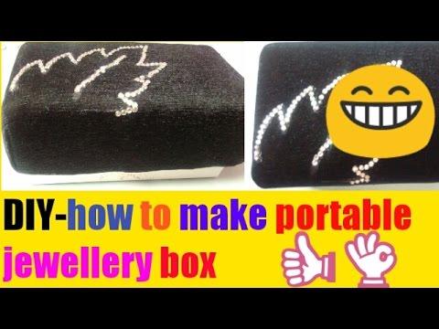 DIY- How to make portable jewellery box
