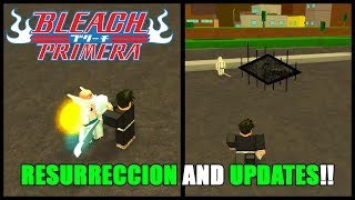 Roblox Bleach Primera Resurreccion and Updates